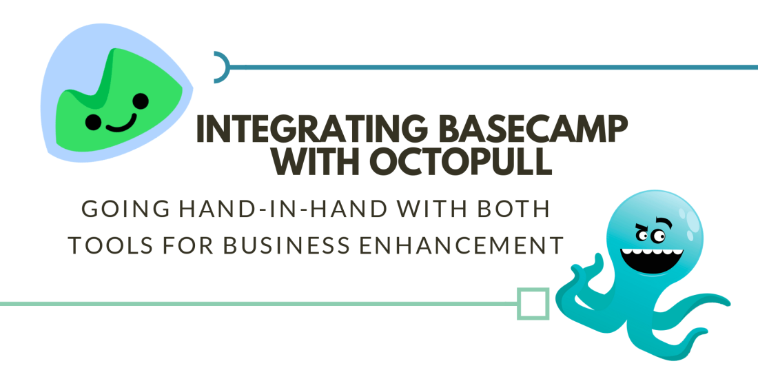 Integrate basecamp with business communication tool Octopull Chat